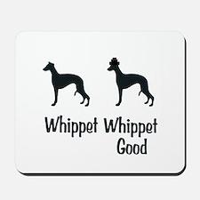 Whippet Good Mousepad