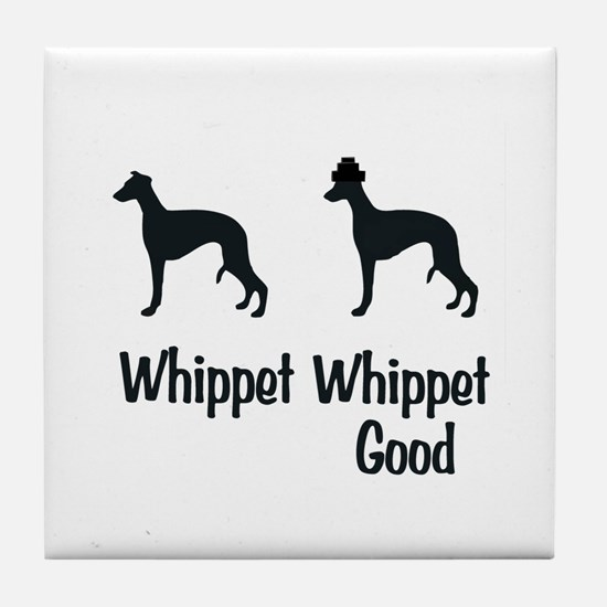Whippet Good Tile Coaster