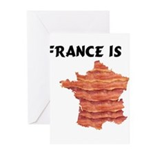 France is Bacon. Knowledge is Greeting Cards (Pk o