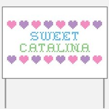 Sweet CATALINA Yard Sign