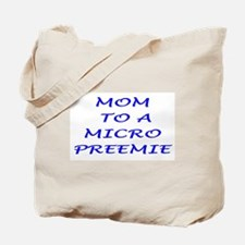 preemie mom Tote Bag
