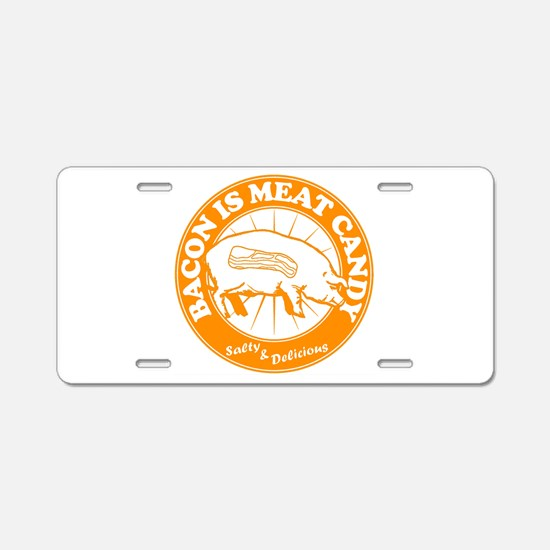 Bacon Is Meat Candy Aluminum License Plate