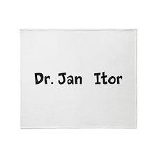 Dr. Jan Itor Throw Blanket