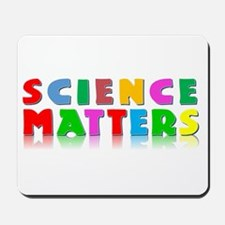 Science Matters Mousepad