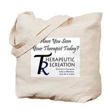 Have You Seen Your Therapist Tote Bag