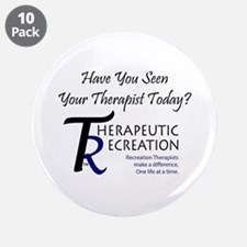 "Have You Seen Your Therapist 3.5"" Button (10"