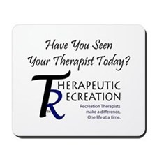 Have You Seen Your Therapist Mousepad