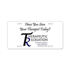 Have You Seen Your Therapist Aluminum License Plat