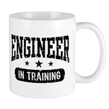 Engineer In Training Mug