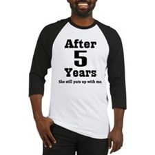 5th Anniversary Funny Quote Baseball Jersey