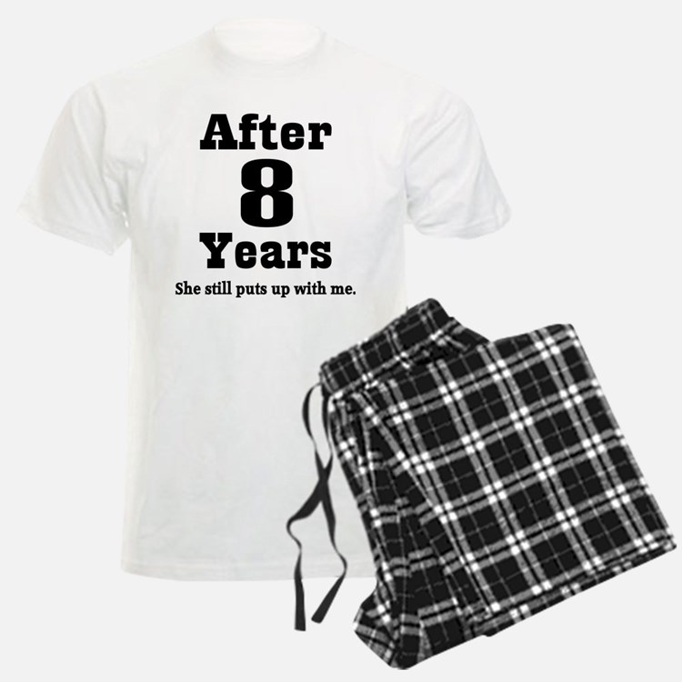 8th Anniversary Funny Quote Pajamas