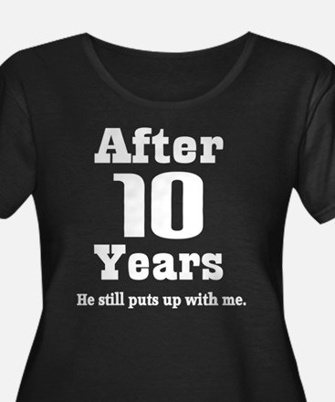 10th Anniversary Funny Quote T
