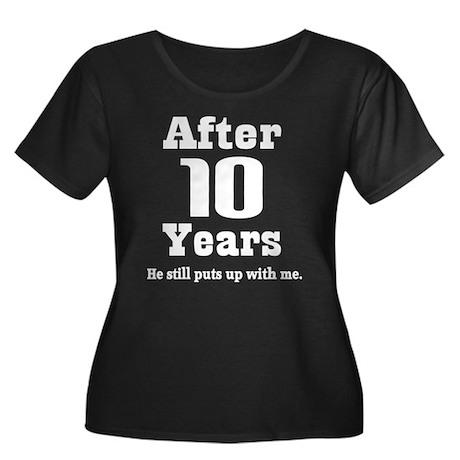 10th Anniversary Funny Quote Women's Plus Size Sco