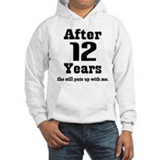 12th Anniversary Funny Quote Hoodie