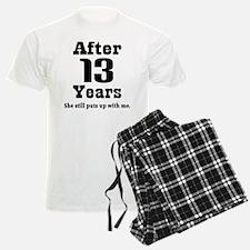 13th Anniversary Funny Quote Pajamas