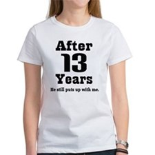 13th Anniversary Funny Quote Tee