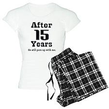 15th Anniversary Funny Quote Pajamas