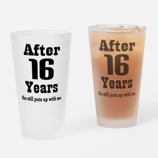 16th Anniversary Funny Quote Drinking Glass