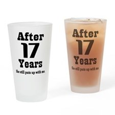 17th Anniversary Funny Quote Drinking Glass