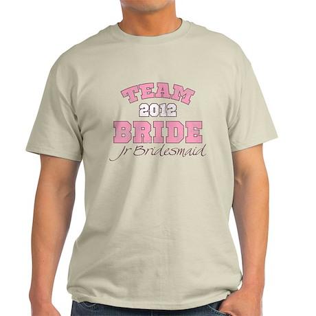 Team Bride 2012 Jr Bridesmaid Light T-Shirt