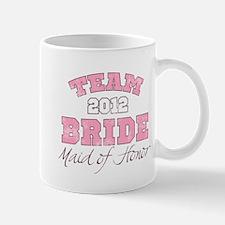 Team Bride 2012 Maid of Honor Mug
