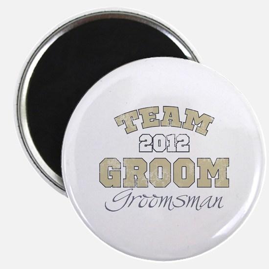 Team Groom 2012 Groomsman Magnet