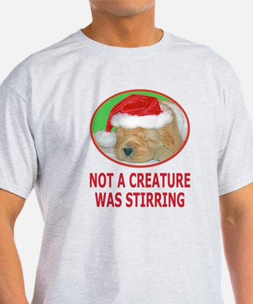 Not A Creature Was Stirring T-Shirt