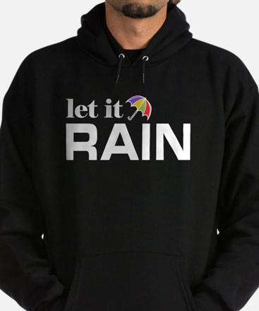 'Let It Rain' Hoodie (dark)