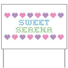 Sweet SERENA Yard Sign