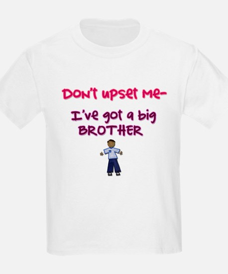 """Don't Upset Me... Big Brother"" (Dark Kids T-Shirt"
