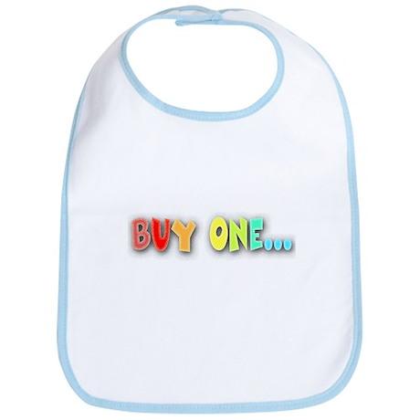 Buy One... Bib