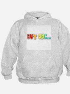 Buy One... Hoodie