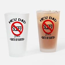 New Dad No Sleep Since (Add Date of Birth) Drinkin