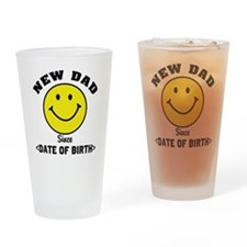 New Dad Since (Add Date of Birth) Drinking Glass