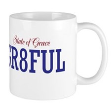 Gr8ful State Of Grace Mug Mugs