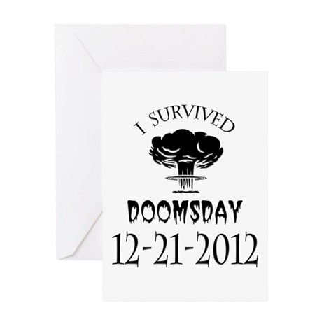 I Survived Doomsday 2012 Blac Greeting Card