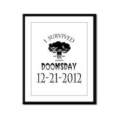 I Survived Doomsday 2012 Blac Framed Panel Print