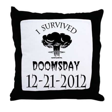 I Survived Doomsday 2012 Blac Throw Pillow