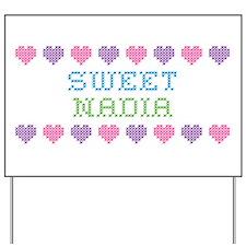 Sweet NADIA Yard Sign