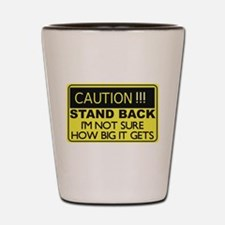 Caution Stand Back Shot Glass