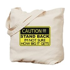 Caution Stand Back Tote Bag
