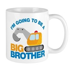 Excavator Going to be a Big Brother Mug