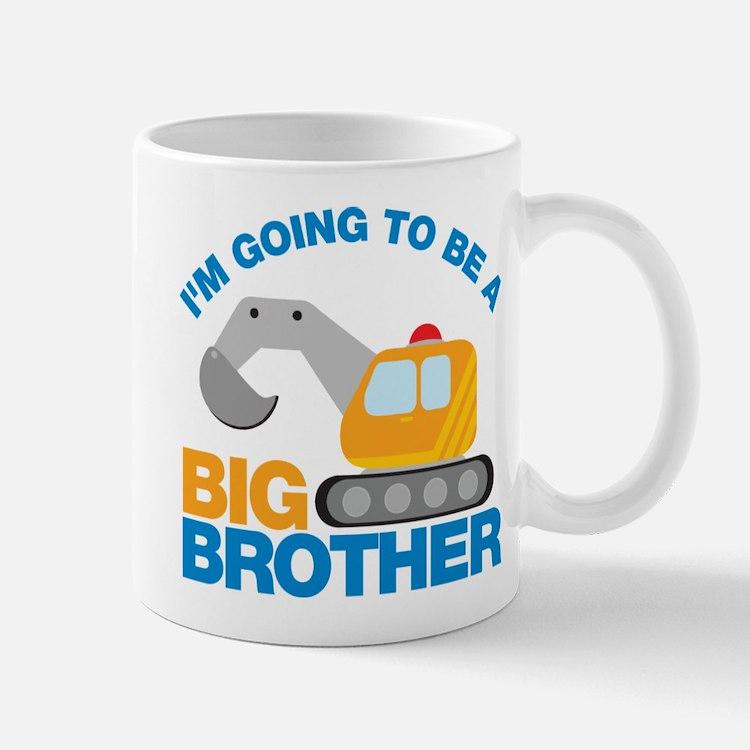 Excavator Going to be a Big Brother Mug
