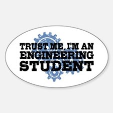 Trust Me I'm An Engineering Student Decal