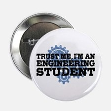 """Trust Me I'm An Engineering Student 2.25"""" Button"""