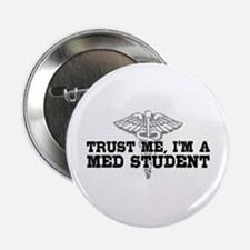 "Med Student 2.25"" Button"