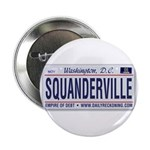 Squanderville Button