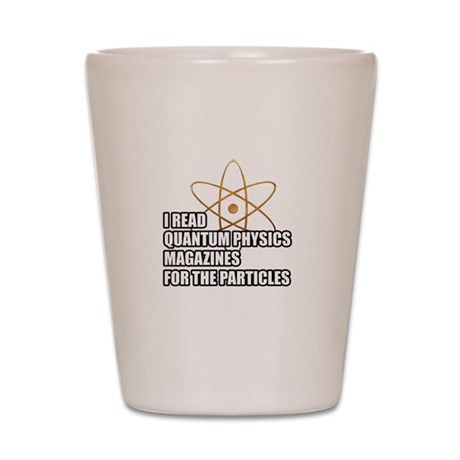 For the particles Shot Glass