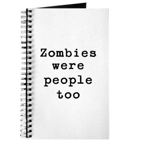 Zombies were people too Journal