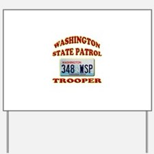 Washington State Patrol Yard Sign